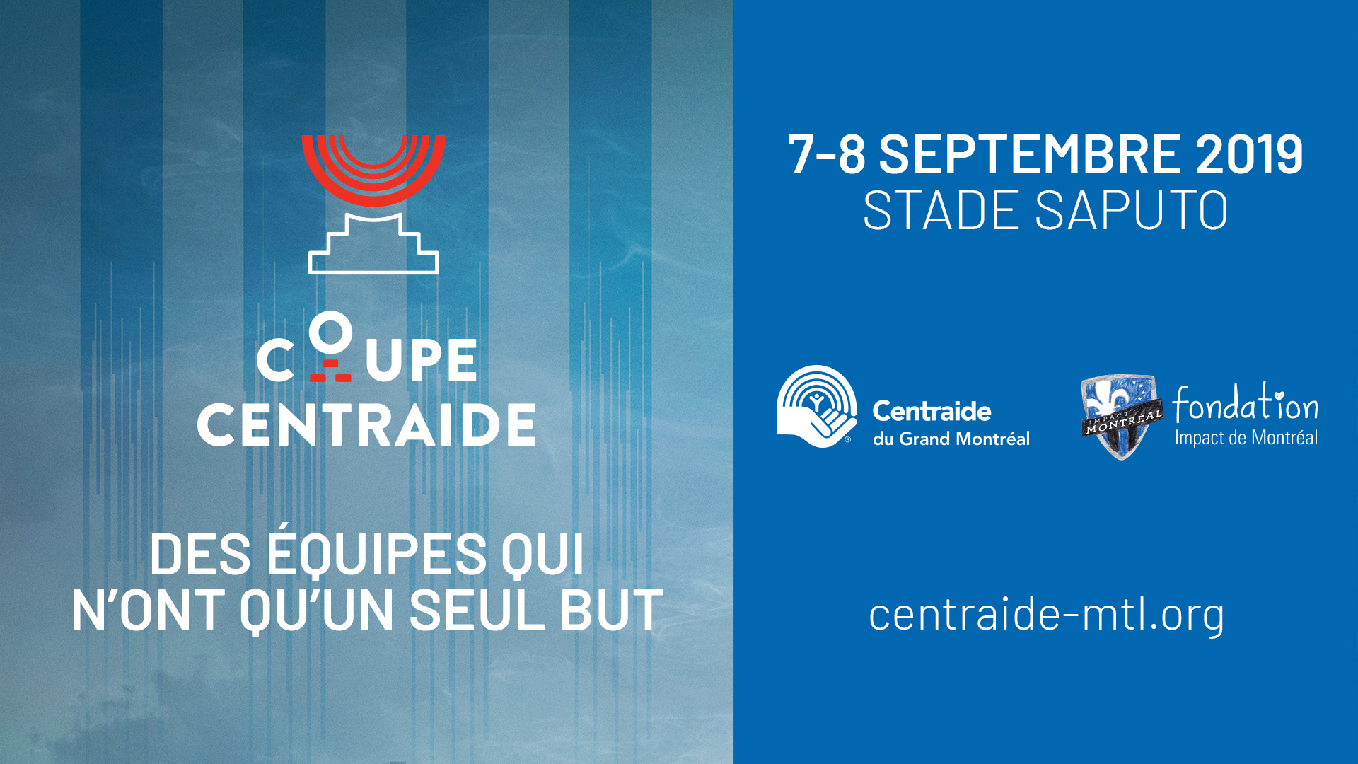 La 8e édition de la Coupe Centraide au Stade Saputo