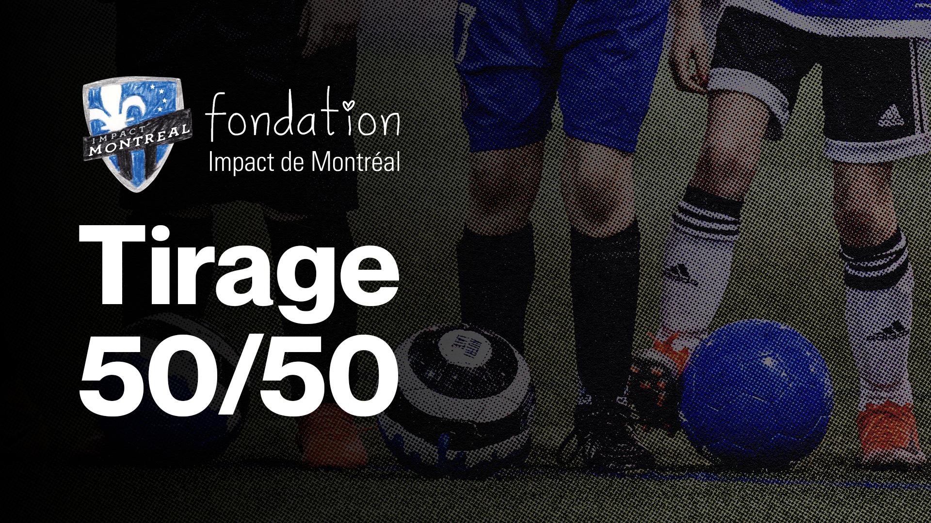 La Fondation est de retour avec son tirage moitié-moitié lors des matchs à domicile du CF Montréal